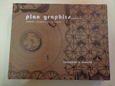 Plan Graphics – Drawing Delineation Lettering 1977 Architecture Theodore D. Walk