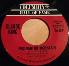 Claude King 45 Wolverton Mountain / Sam Hill  reissue
