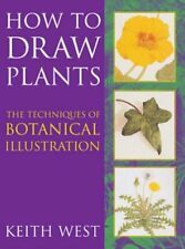 How to Draw Plants: The Techniques of Botanical I... by West, Keith R. Paperback