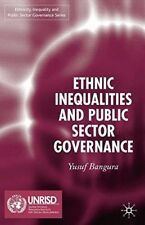 New, Ethnic Inequalities and Public Sect (Ethnicity, Inequality and Public Secto