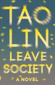 Leave Society, Paperback by Lin, Tao, Brand New, Free shipping in the US