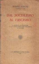 AUTOGRAFATO!!! Dal socialismo al fascismo. Bonomi. Formiggini. 1924. MC3.0