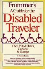 Frommer's Guide for the Disabled Traveler : Unites States, Canada and Europe