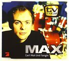 Maxi CD - Max - Can't Wait Until Tonight - A4303