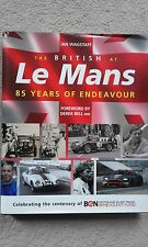 The British at Le Mans - 85 Yeasr of Endevour, Ian Wagstaff