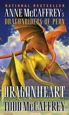 Dragonheart: Anne McCaffrey's Dragonriders of Pern: By Mccaffrey, Todd J.