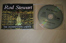 Rod Stewart . The downtown lights. CD-Single o Maxi (CP1706)