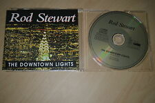 Rod Stewart . The downtown lights. CD-Single o Maxi (CP1706)