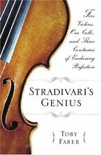 Stradivaris Genius: Five Violins, One Cello, and