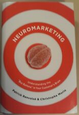 Neuromarketing: Understanding the Buy Buttons in Your Customer's Brain,Signed.