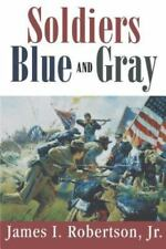 Soldiers Blue and Gray (Paperback or Softback)