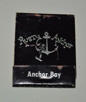 Vintage RUSTY ANCHOR Restaurant Aged Matchbook Matches ANCHOR BAY CA Rare