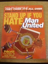 1998 Paperback Book: Manchester United, Stand Up If You Hate Man United, From Th