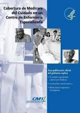 Cobertura de Medicare Del Cuidado en un Centro de Enfermeria Especializada by...
