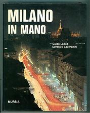 LOPEZ GUIDO SEVERGNINI SILVESTRO MILANO IN MANO MURSIA 1965 LOCALE LOMBARDIA