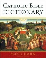 Catholic Bible Dictionary, Hardcover by Hahn, Scott (EDT), Brand New, Free sh...