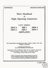 CURTIS SB2C-3 and SB2C-4 HELLDIVER - HANDBOOK OF FLIGHT OPERATING INSTRUCTIONS
