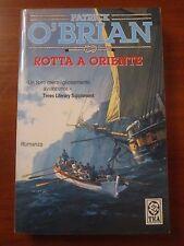 """PATRICK O'BRIAN """" ROTTA A ORIENTE """" TEADUE 2004 BROSSURATO"""