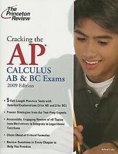 Cracking the AP Calculus AB & BC Exams, 2009 Edition (College Test Pre-ExLibrary