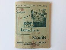CONSTRUCTIONS NAVALES QUELQUES CONSEILS DE SÉCURITÉ DE 1952/ Old Safety guide