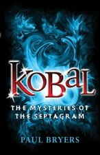 Kobal (Mysteries of the Septagram) By Paul Bryers