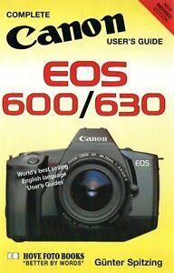Canon EOS 600/630: Complete Users' Guide  Hove Photo Books  LAST NEW COPY