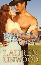Written in the Cards by Lauren Linwood (2015, Paperback)