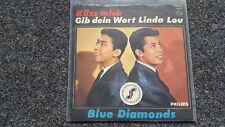 "Blue Diamonds-Baciami/dacci la tua parola Linda-Lou 7"" single"