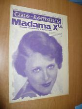 CINEMA CINE-ROMANZO N.194 1931 MADAMA X GEORGE O'NEIL RUTH CHATTERTON L.S TONE