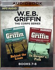 WEB Griffin Corps Series Books 7-8 Behind the Lines In Dangers Path Unabrid MP3s