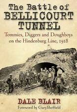 The Battle of Bellicourt Tunnel: Tommies, Diggers