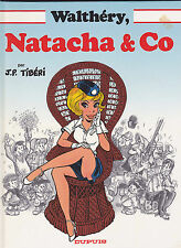 FRANCOIS WALTHERY NATACHA & CO EDITION ORIGINALE