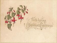 """1892 Victorian """"With Loving Christmas Greetings"""" Card, Embossed Fuschias"""