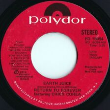 Return To Forever ORIG US Promo 45 Earth juice NM '74 Polydor Jazz Funk Fusion