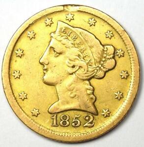 1852-D Liberty Gold Half Eagle $5 - VF / XF Details - Rare Dahlonega Coin!