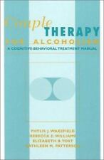 Couple Therapy for Alcoholism: A Cognitive-Behavioral Treatment Manual by Wakefi