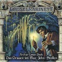 DOYLE - GRUSELKABINETT,FOLGE 73:DAS GRAUEN IM BLUE-JOHN-STOLLEN CD HÖRBUCH NEU