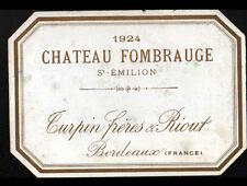 ETIQUETTE ANCIENNE de VIN / CHATEAU FOMBRAUGE TURPIN 1924 à SAINT-EMILLON (33)