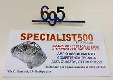 """FIAT   500 -126  SCRITTA IN ACCIAIO  """"695"""" PICCOLA PER CRUSCOTTO"""