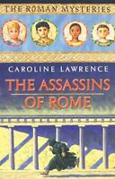 CAROLINE LAWRENCE ___THE ASSASSINS OF ROME __ BRAND NEW __ FREEPOST UK