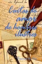 Cartas de Amor de Hombres Ilustres: By de Pilar, Francisco