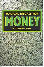 BOOK MAGICAL RITUALS FOR MONEY by Donna Rose LUCK ABUNDANCE SUCCESS SPELLS