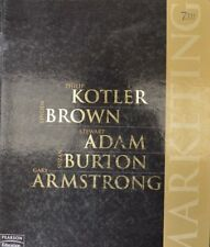 Marketing 7th Edition by Kotler, Brown, Adam, Burton, Armstrong