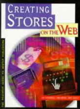 Creating Stores on the Web: Insider's Guide to Setting Up a Profitable Cybersh,