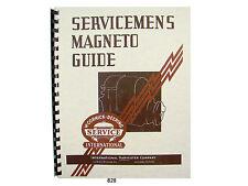 International Harvester Servicemans Magneto Guide Repair Manual *828