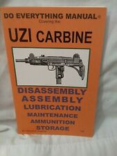 Do Everything Manual Covering The Uzi Carbine