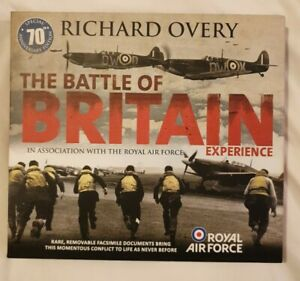 The Battle of Britain Experience RAF Book Richard Overy 70th Anniversary Edition