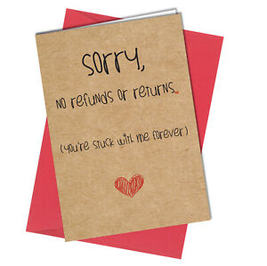 #889 No Returns Or Refunds VALENTINES BIRTHDAY MOTHERS DAY CARD Rude Funny