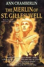 Ann Chamberlin~THE MERLIN OF ST GILLES' WELL~SIGNED 1ST/DJ~NICE COPY