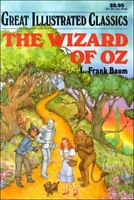 The Wizard of Oz (Great Illustrated Classics (Playmore)) by Frank L. Baum